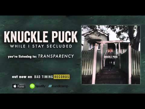Knuckle Puck - Transparency