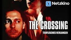The Crossing (Drama, Liebesfilm in voller Länge, ganzer Film)