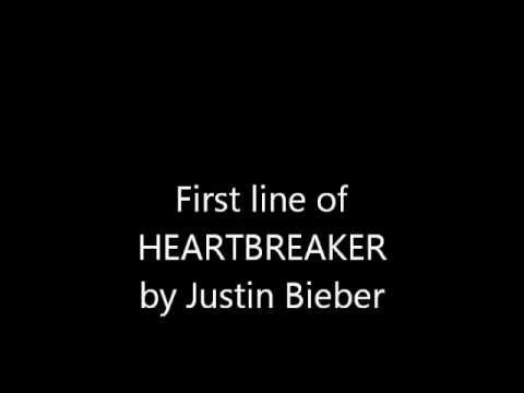 First Line of HEARTBREAKER - Justin Bieber NEW 2013 Official Song