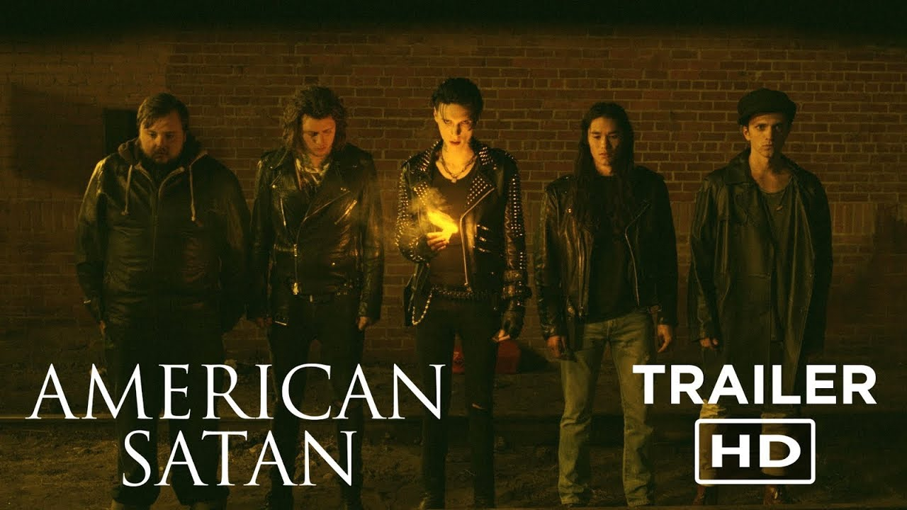 AMERICAN SATAN - Official Trailer #1 - OUT NOW (2017)