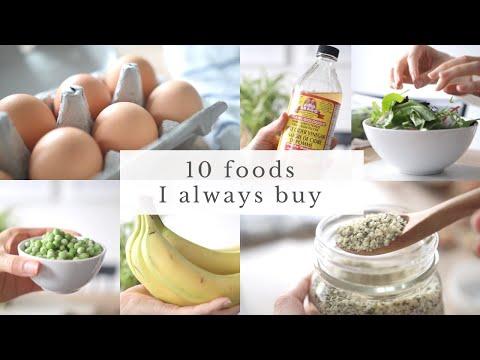 10 FOODS I ALWAYS BUY   healthy grocery essentials