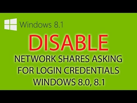 How To Disable Network Shares Asking For Login Credentials Windows 8.0, 8.1