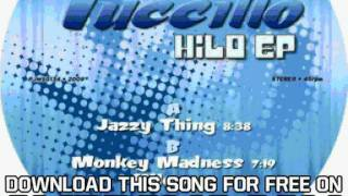 Tuccillo Hilo EP Jazzy Thing