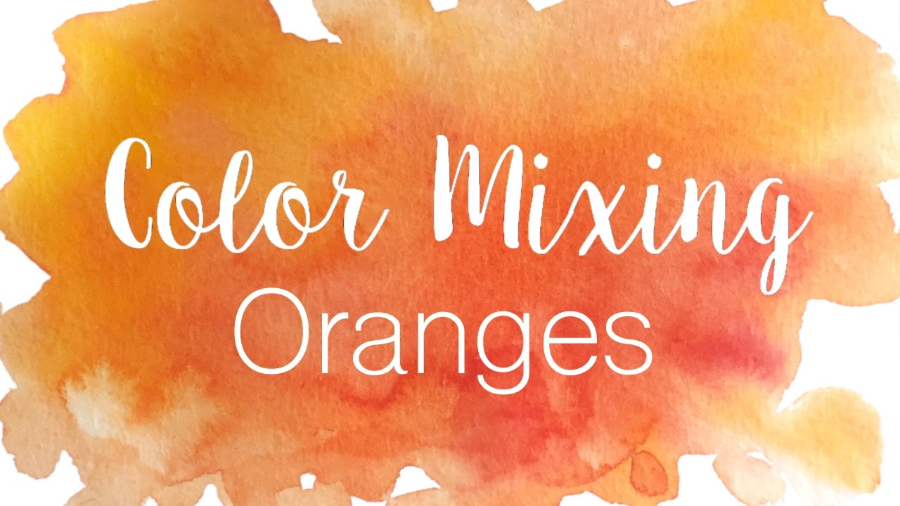Shades Of Orange color mixing series: oranges | how to mix various shades of orange