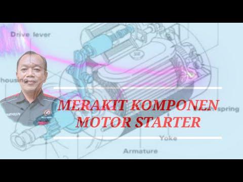 PERAKITAN MOTOR STARTER