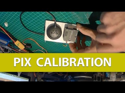Simple Tip: How to Calibrate the Pixhawk / PixRacer