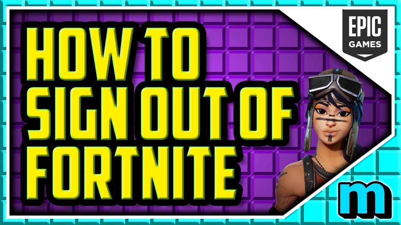 How To Sign Out Of Your Fortnite Account Pc Season 7 Easy Fortnite Log Out Pc 2018 Youtube