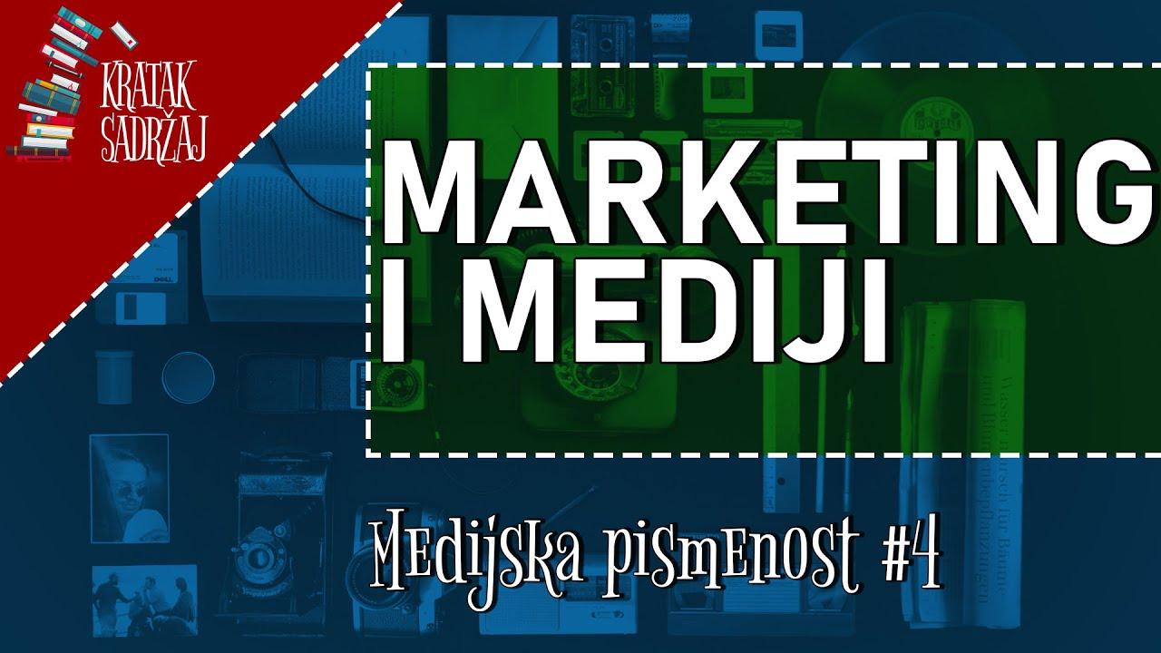 Download MARKETING I MEDIJI - Medijska pismenost (#4) | Kratak sadržaj