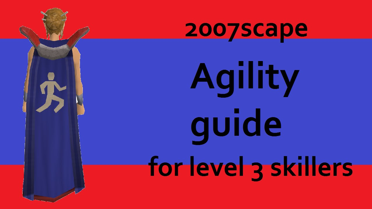 level 1-99 agility guide 2007
