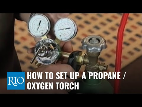 How To Set Up A Propane / Oxygen Torch