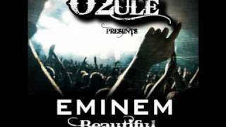 Eminem - Beautiful Remix - O2ule (FREE DOWNLOAD)