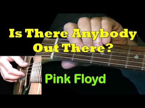 IS THERE ANYBODY OUT THERE: Fingerstyle Guitar Lesson + TAB by ...