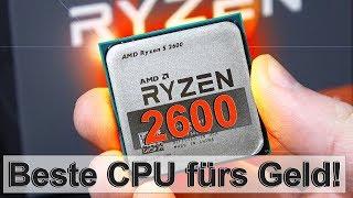 JETZT die BESTE CPU fürs Geld! -- AMD Ryzen 5 2600