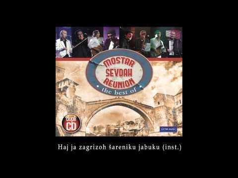 Mostar sevdah reunion - Haj ja zagrizoh sareniku jabuku Instrumental - (Audio 2010)