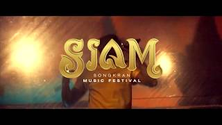 SIAM Songkran Music Festival 2019 Aftermovie #1
