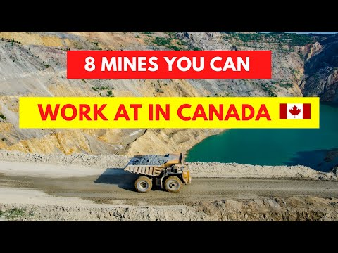 8 Mines You Can Work At In Canada