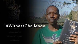 #WITNESSCHALLENGE : Commémoration des 25 ans du Génocide au Rwanda