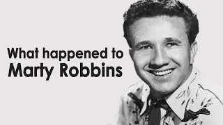 What happened to MARTY ROBBINS?