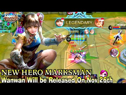 Next New Hero Wanwan Gameplay - Mobile Legends Bang Bang