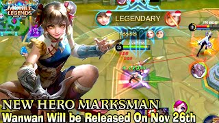 Next New Hero Wanwan Gameplay - Mobile Legends Bang Bang