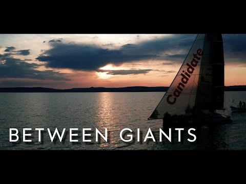 Between Giants (Lago 26 Foils) - Candidate Sailing Stories - Episode 14