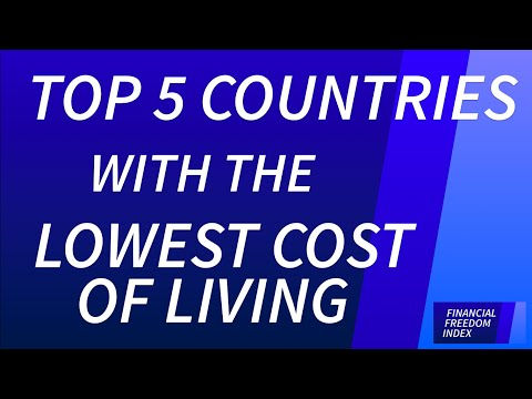 Top 5 Countries with the Lowest Cost of Living (2014/15) - FINANCIAL FREEDOM INDEX