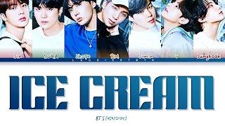 How Would BTS Sing 'ICE CREAM' BLACKPINK LYRICS+LINE DISTRIBUTION (FM)
