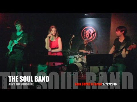 The soul band ain 39 t no sunshine sala super 8 ferrol 27 2 for Sala super 8 ferrol