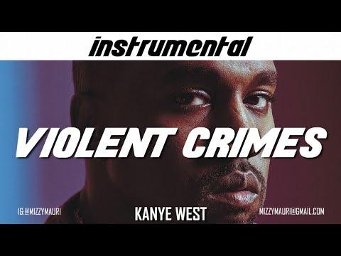 Kanye West - Violent Crimes (INSTRUMENTAL) *reprod*