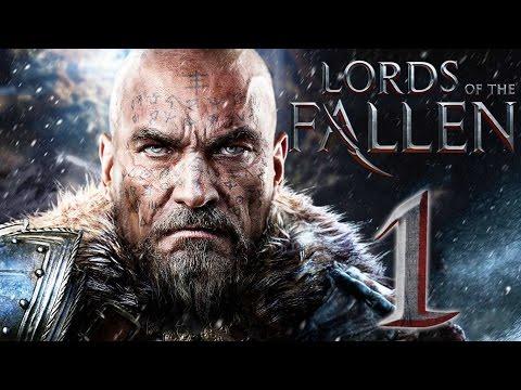 Прохождение Lords Of The Fallen — Часть 1: Начало Боли