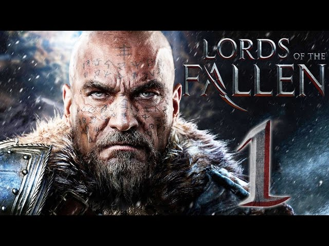 Lords of the Fallen (видео)