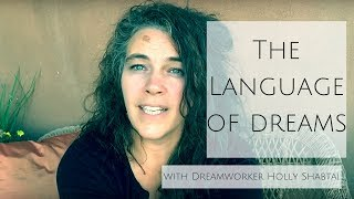 The Language of our Dreams