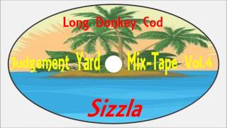 Sizzla-Long Donkey Cod (Judgement Yard Mix-Tape Vol.4 2006) Kalonji Records