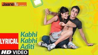 Lyrical: Kabhi Kabhi Aditi Zindagi | Jaane Tu Ya Jaane Na | A.R. Rahman | Rashid Ali