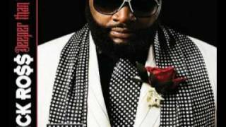06. Rick Ross Feat. The Dream - All I Really Want (Deeper Than Rap)