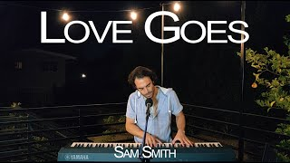 Love Goes Sam Smith, Labrinth - Acoustic Piano Cover Song - By Vivaldi Cristian