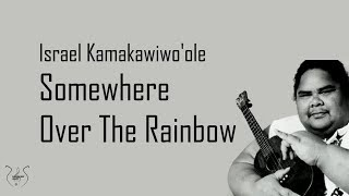 Baixar Israel Kamakawiwo'ole - Somewhere Over The Rainbow (Lyrics)