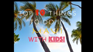 Top 10 Things to do in Maui With Kids!
