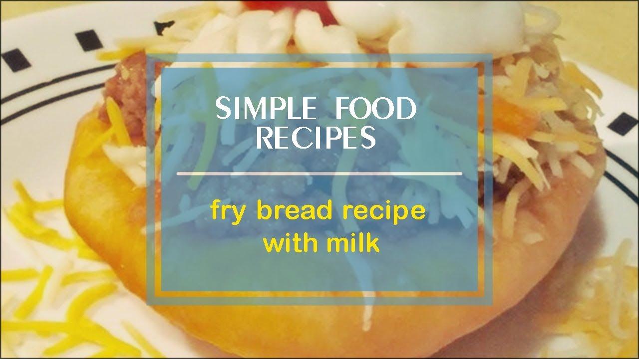 Fry Bread Recipe With Milk