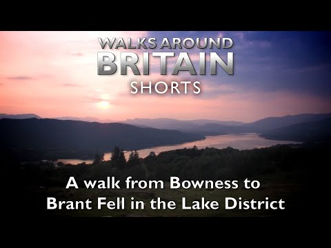 A Walk From Bowness To Brant Fell - Walks Around Britain Shorts
