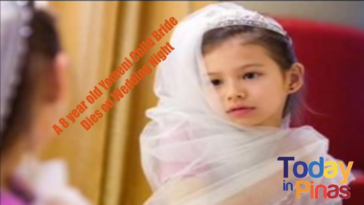 A 8 year old Yemeni Child Bride Dies on Wedding Night!