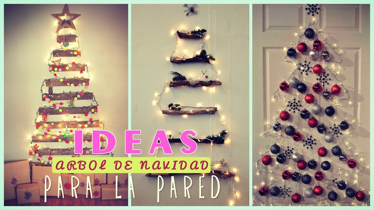 Rbol de navidad para la pared ideas adornos navide os - Decorar paredes facil ...