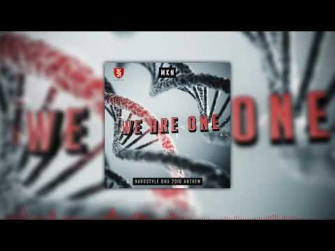 MKN - We Are One (Hardstyle DNA 2016 Anthem) | Free Download