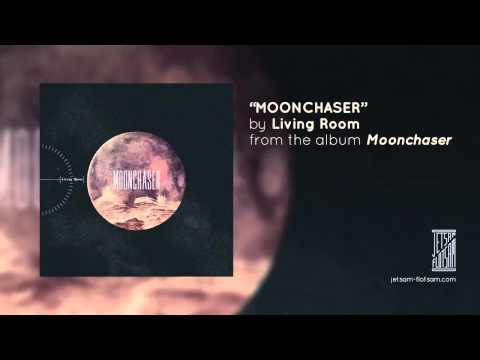 """""""Moonchaser"""" by Living Room"""