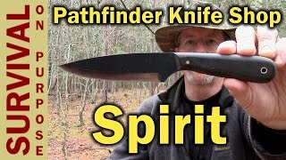 Pathfinder Knife Shop (PKS) Spirit Bushcraft Knife - First Look