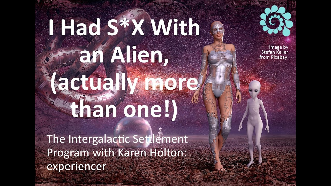 I Had S*X With an Alien! (actually more than one)