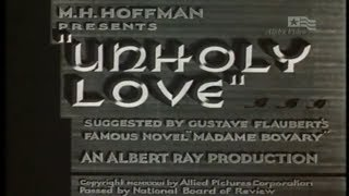 Unholy Love (Deceit) (Madame Bovary) (1932) 5.3/10 - FULL Movie -  H.B. Warner, Lila Lee