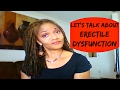 ERECTILE DYSFUNCTION From A Woman's Perspective | ED And Prostate Health & STORYTIME