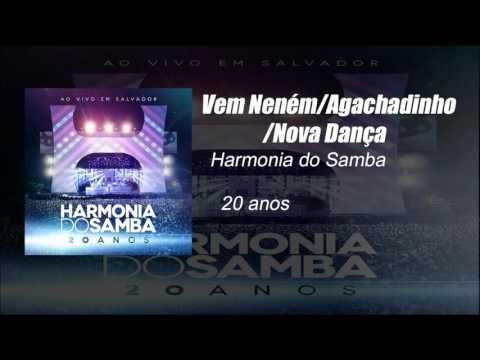 Harmonia Do Samba - Vem Neném  Agachadinho  Nova Dança (Ao Vivo)
