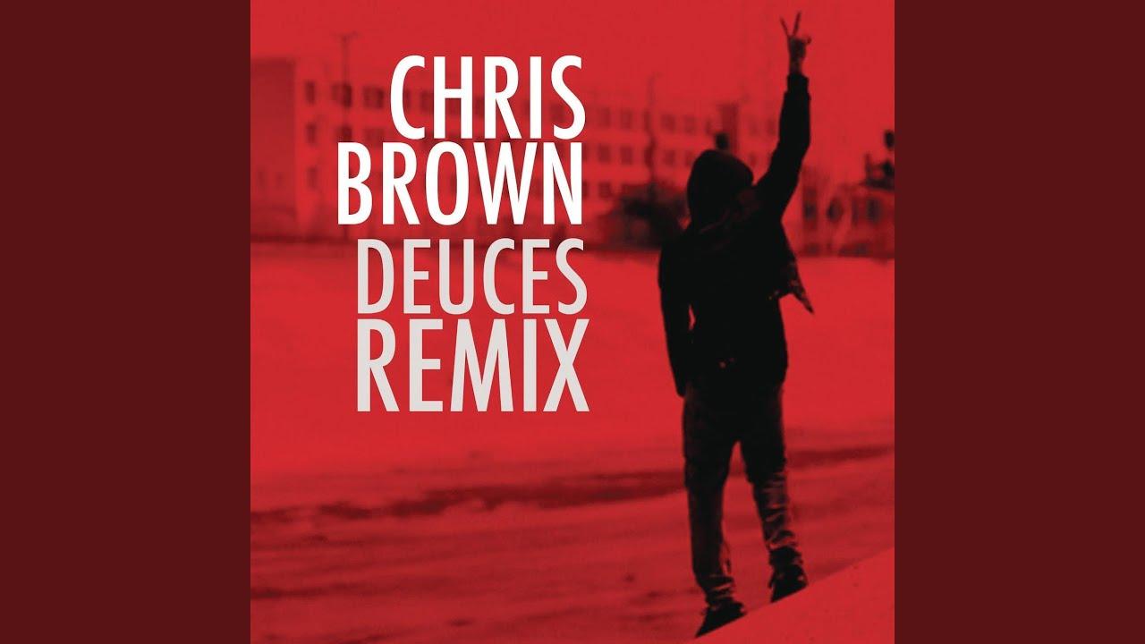 Download Deuces Remix